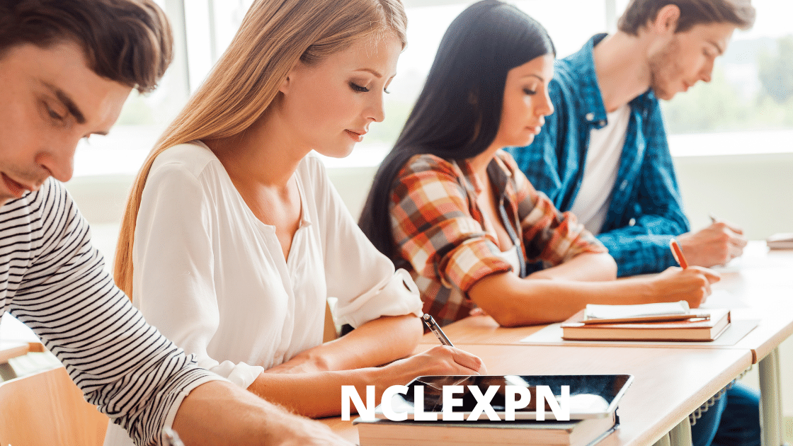 Everything You Need To Best Way To Take NCLEX-PN Exam